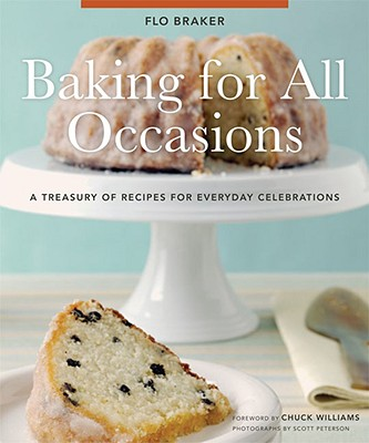 Baking for All Occasions By Braker, Flo/ Peterson, Scott (PHT)/ Williams, Chuck (FRW)